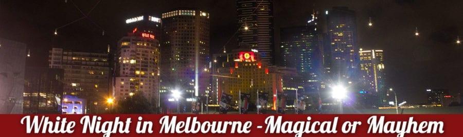 White Night in Melbourne