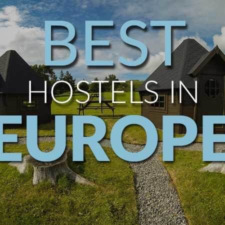 The best hostels in Europe